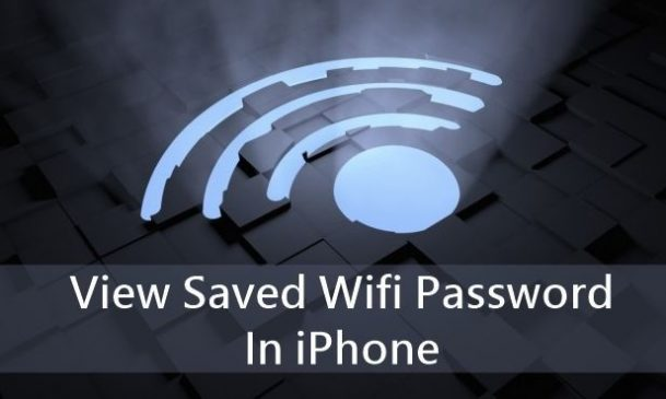how to view saved wifi password iphone