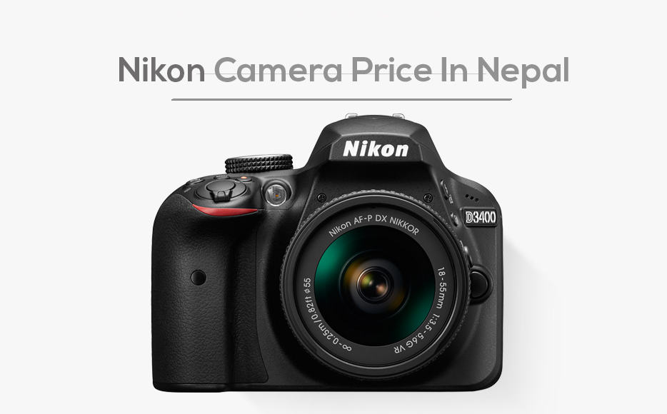 Nikon Camera Price In Nepal | Nikon DSLR Camera Price List ...
